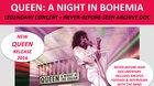 Queen: A Night in Bohemia - Kino ŽI(v)JE