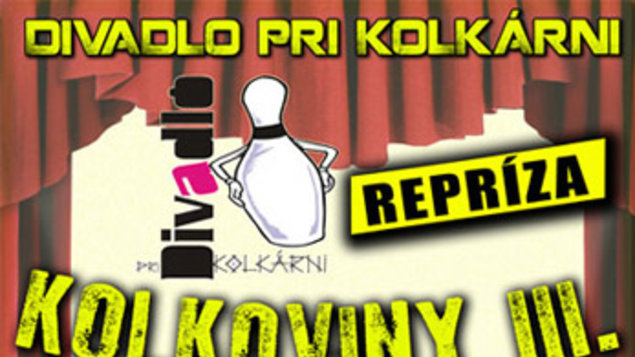 Kolkoviny III. - REPRÍZA