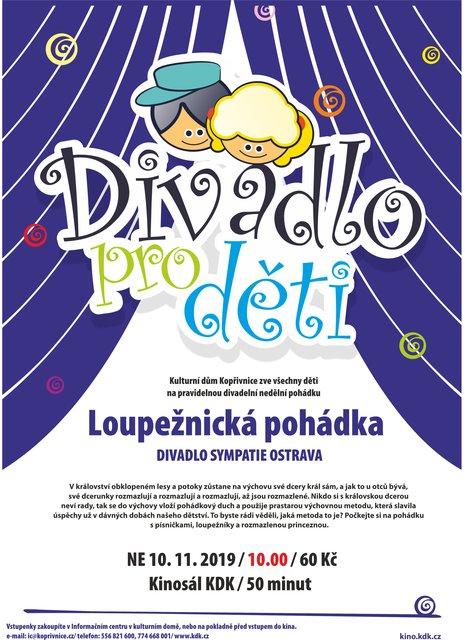 PRO DĚTI: Divadlo Sympatie Ostrava: Loupežnická pohádka