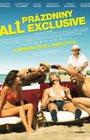 Prázdniny All Exclusive (All Gone South aka Babysitting 2)