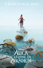 Alica v Krajine za zrkadlom 																(Alice Through the Looking Glass)