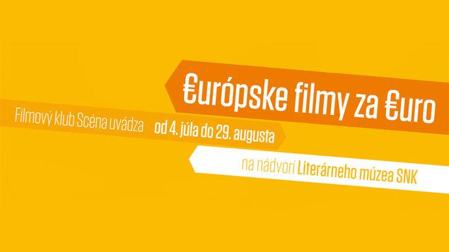 €urópske filmy za €uro | na nádvorí Literárneho múzea SNK