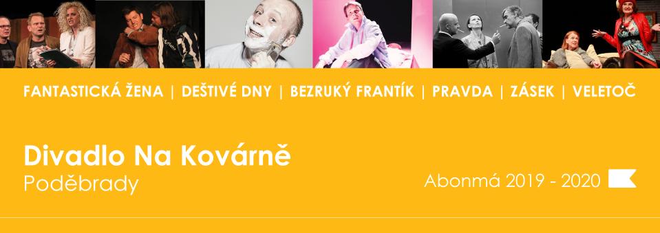 Abonmá 2019 - 2020 Divadlo Na Kovárně