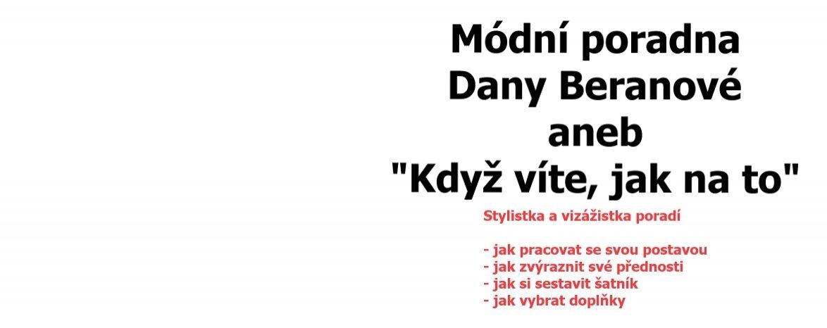 ZRUŠENO Módní poradna Dany Beranové, 20. 3.