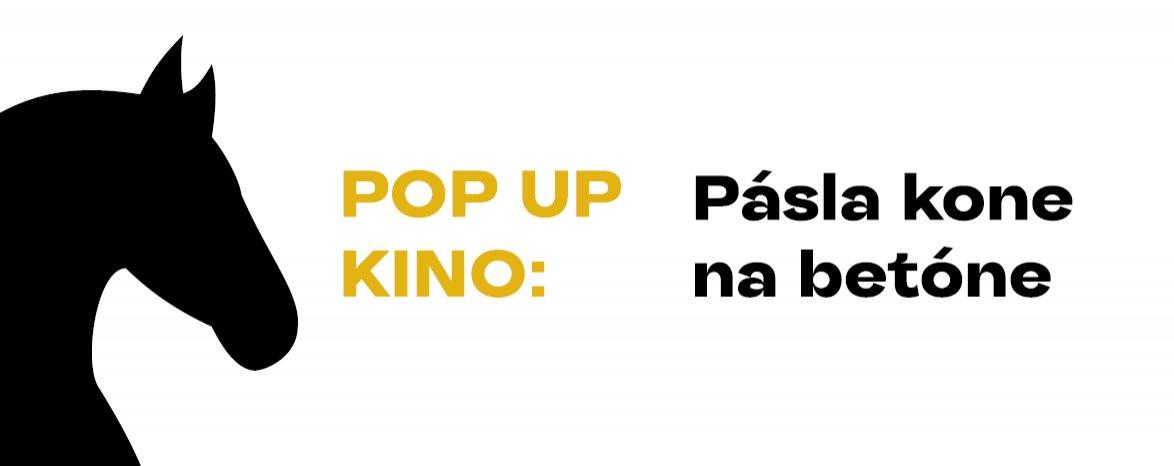 POP UP KINO: Pásla kone na betóne | V ROZHANOVCIACH