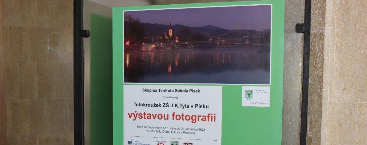 Výstava fotografií - FOTOKROUŽEK ZŠ J.K.TYLA V PÍSKU