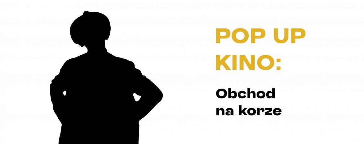 POP UP KINO: Obchod na korze | V SYNAGÓGE