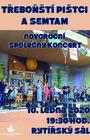 TŘEBOŇŠTÍ PIŠTCI A SEMTAM – novoroční společný koncert