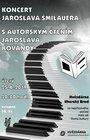 Koncert Jaroslava Šmilauera<br> s autorským čtením Jaroslava Kovandy