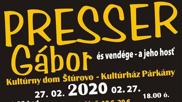 Presser Gábor a jeho hosť, 27.02.2020