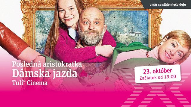 DÁMSKA JAZDA - Posledná aristokratka (Česká verzia)