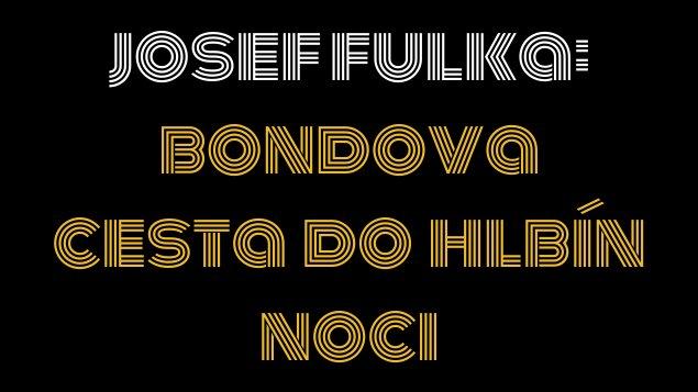 Josef Fulka: Bondova cesta do hlbín noci | prednáška