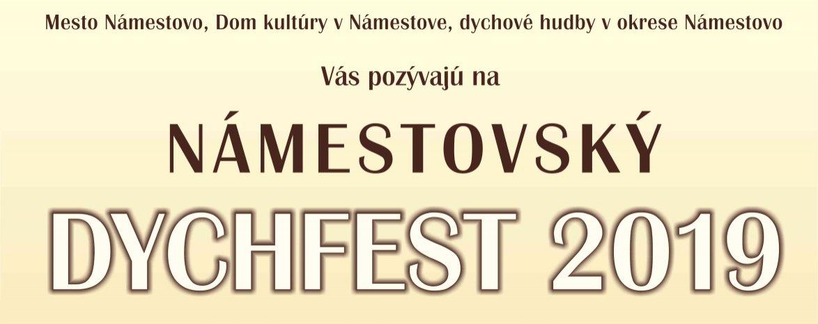 NÁMESTOVSKÝ DYCHFEST 2019
