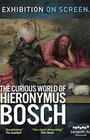Exhibition on screen: Podivuhodný svet Hieronyma Boscha