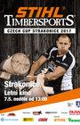 Stihl Timbersports - Czech Cup Strakonice 2017