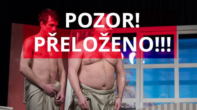 Dva nahatý chlapi — POZOR PŘELOŽENO!!!