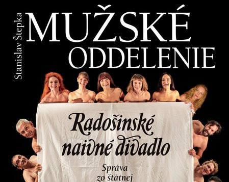 Radošinské naivné divadlo - Mužské oddelenie