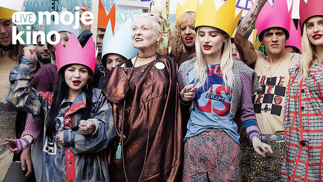 Westwood: Punk, Icon, Activist   Moje kino LIVE