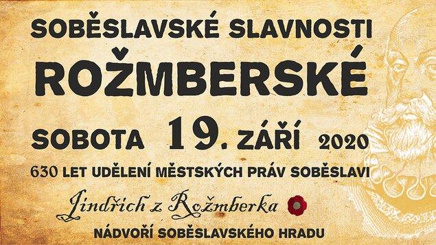Soběslavské slavnosti Rožmberské 2020 - PŘELOŽENO NA 18.9.2021