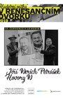 """HOVORY W"""" s Jiřím Werichem Petráškem - Hudební pátky"""