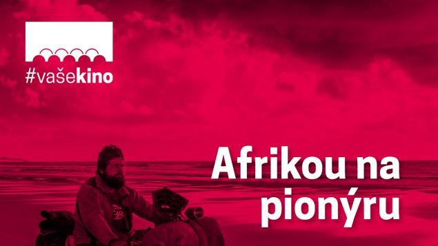Afrikou na pionýru | #vašekino