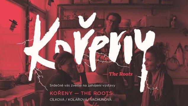 KOŘENY – The Roots