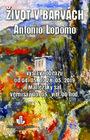 """""""Život v barvách""""- výstava obrazů Antonio Lopomo"""