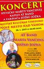 Koncert speváčky Marty Vančovej, kapely AT Band a zabávača Jožku Jožka