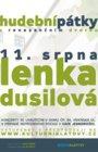 Lenka Dusilová - hudební pátky
