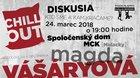 CHILL OUT by ŠM DNH s Magdou Vášáryová