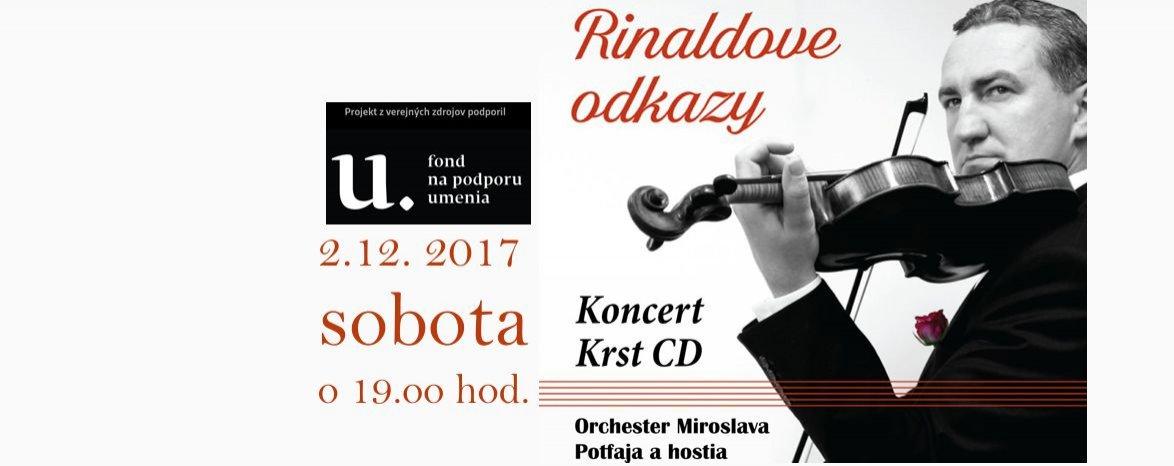 RINALDOVE ODKAZY - Slávnostný koncert a krst CD