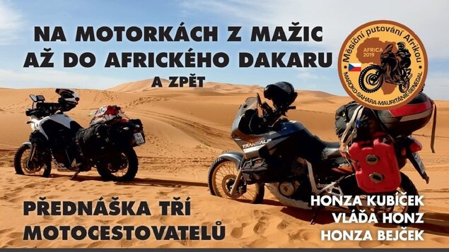 Na motorkách z Mažic až do afrického Dakaru a zpět