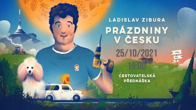 LADISLAV ZIBURA - PRÁZDNINY V ČESKU