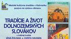 Tradície a život dolnozemských Slovákov - výstava