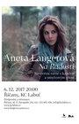 Aneta Langerová 12. 12. 2018 !VYPRODÁNO!
