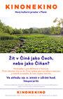 Žít v Číně jako Čech, nebo jako Číňan?, 19. 2. v 18:00