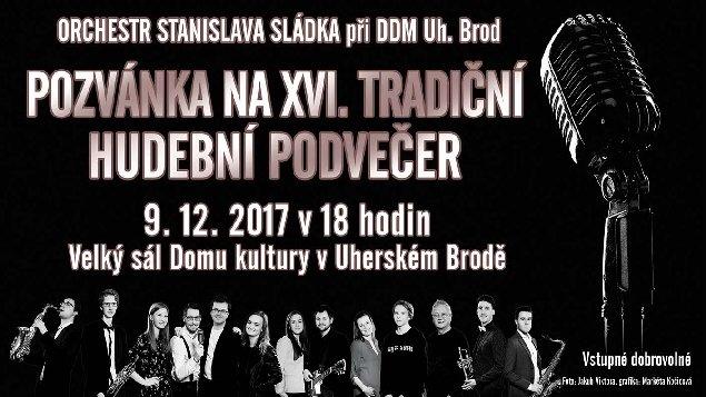 XVI. Tradiční hudební podvečer s Orchestrem Stanislava Sládka při DDM Uh. Brod