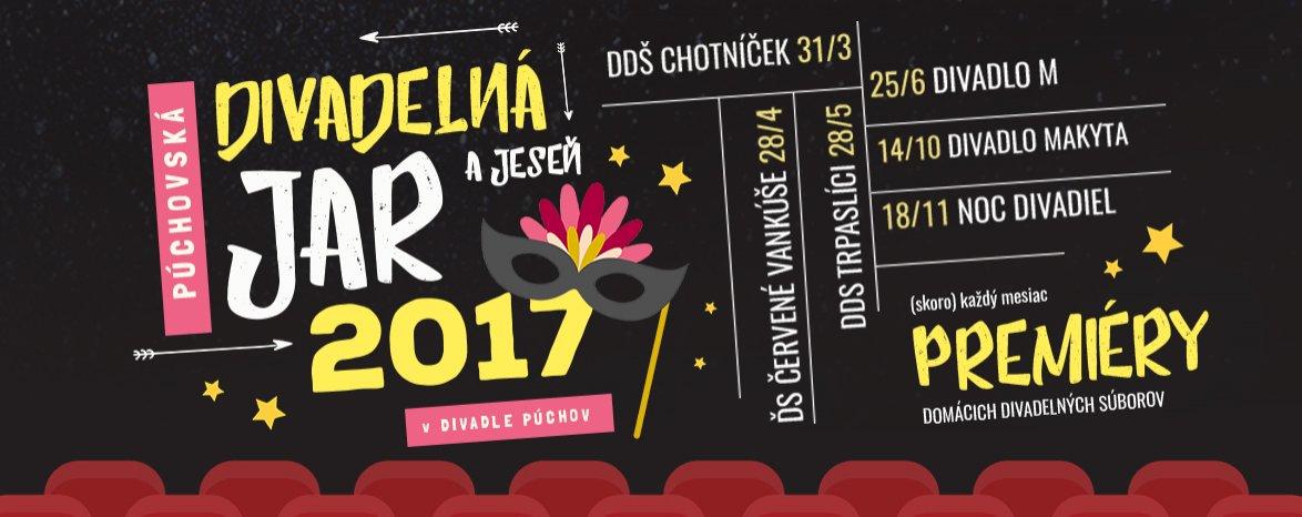 PÚCHOVSKÁ DIVADELNÁ JAR A JESEŇ 2017