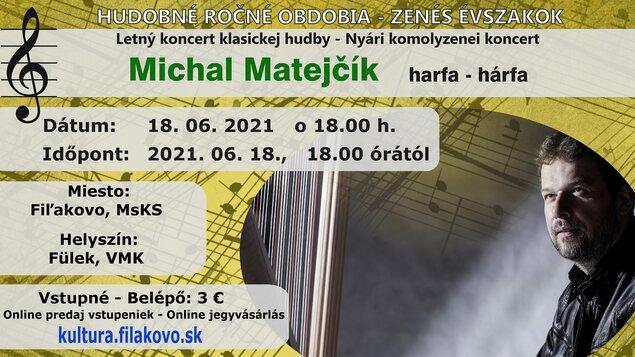 Hudobné ročné obdobia - Letný koncert vážnej hudby s harfistom Michalom Matejčíkom