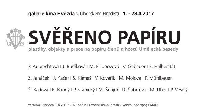 Svěřeno papíru (plastiky, objekty a práce na papíru členů a hostů Umělecké besedy)