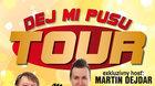 DUO JAMAHA - Dej mi pusu TOUR