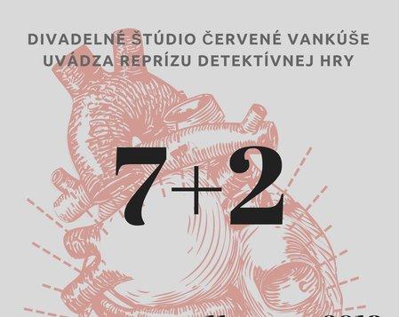 7 + 2