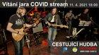 Vítání jara COVID stream