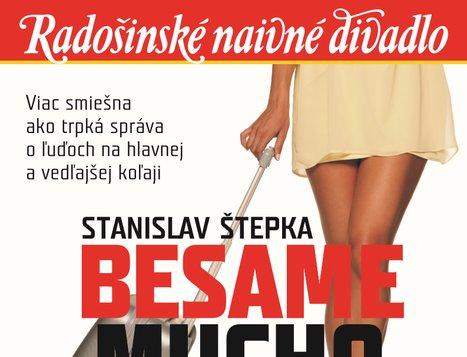 Radošinské naivné divadlo: Besame mucho alebo Čo sa skrýva v kufri (a v nás)