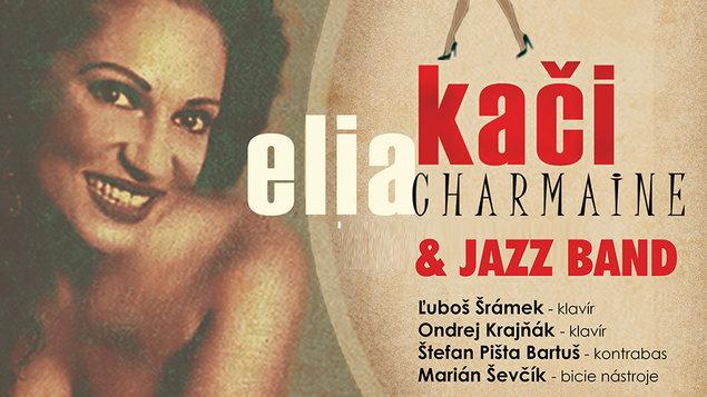 CHARMAINE - ELIA KAČI & JAZZ BAND
