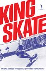 King Skate - Kino Prostor