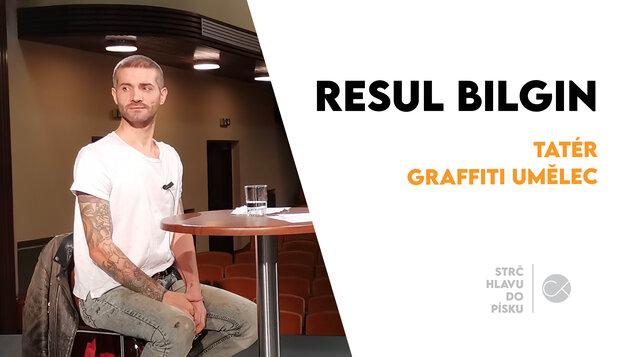 Resul Bilgin: Na začátku bylo těžké prosadit graffiti kulturu | STRČ HLAVU DO PÍSKU #13