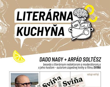 KL 2021 - Literárna kuchyňa: DADO NAGY + ARPÁD SOLTÉSZ