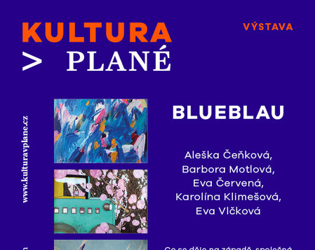 Výstava BLUEBLAU