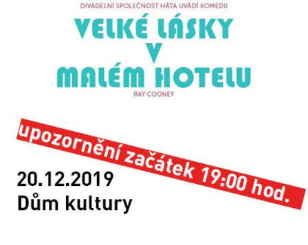 VELKÉ LÁSKY V MALÉM HOTELU -div. spol. Háta (div.předpl. A)